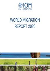 تقرير الهجرة العالمي ٢٠٢٠.. الصادر عن المنظمة الدولية للهجرة