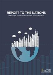 تقرير الأمم .. دراسة عالمية حول الاحتيال والإساءة المهنية ٢٠٢٠ .. الصادر عن الجمعية المعتمدة لمتتبعي الاحتيال(ACFE)