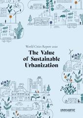 تقرق مدن العالم ٢٠٢٠ .. قيمة التحضر المستدام .. الصادر عن الأمم المتحدة